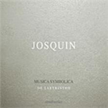 Musica Symbolica - CD Audio di Josquin Desprez