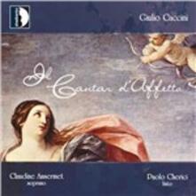 Il cantar d'affetto - CD Audio di Giulio Caccini,Claudine Ansermet,Paolo Chierici