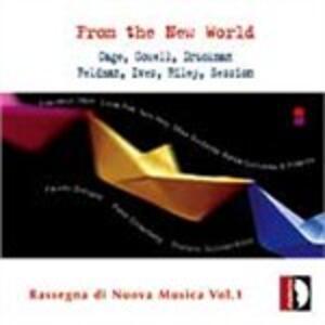 From the New World. Rassegna di Nuova Musica vol.1 - CD Audio