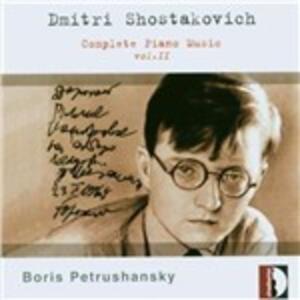 Sonate n.1, n.2 - Tre pezzi - Quaderno infantile - Murzilka - Tre variazioni su Glinka - CD Audio di Dmitri Shostakovich,Boris Petrushansky