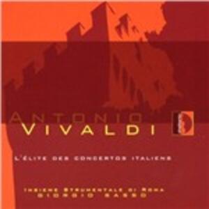 L'élite des Concertos Italiens. Concerti RV382, RV184, RV276, RV134, RV224a, RV247, RV364a - CD Audio di Antonio Vivaldi,Insieme Strumentale di Roma,Giorgio Sasso