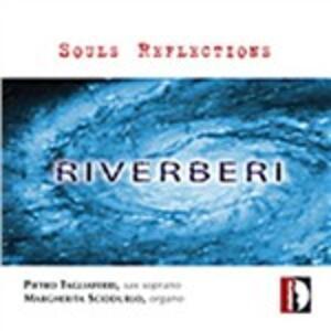 Souls Reflections - CD Audio di Pietro Tagliaferri,Margherita Sciddurlo
