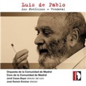 Los Novisimos - Vendaval - CD Audio di Luis De Pablo,José Ramon Encinar,Orquesta de la Comunidad de Madrid