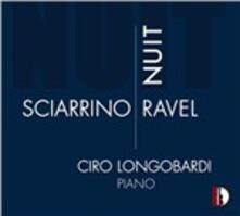 Nuit - CD Audio di Maurice Ravel,Salvatore Sciarrino,Ciro Longobardi
