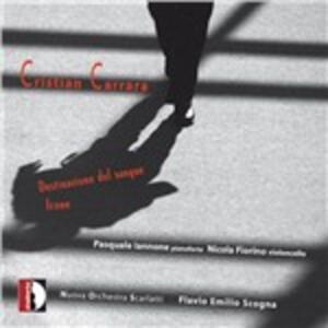 Destinazione del sangue - CD Audio di Cristian Carrara,Nicola Fiorino,Nuova Orchestra Scarlatti