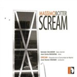 Scream - CD Audio di Massimo Botter,José Ramon Encinar,Orquesta de la Comunidad de Madrid,Salvador Salvador,Juan Carlos Baguena