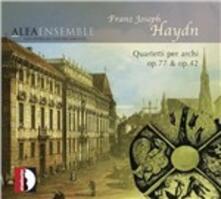 Quartetto per archi op.77, op.42 - CD Audio di Franz Joseph Haydn,Alea Ensemble