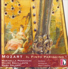 Il finto pariggino - CD Audio di Domenico Cimarosa,Christoph Willibald Gluck,Wolfgang Amadeus Mozart,Giovanni Paisiello