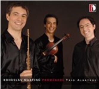 Promenade - CD Audio di Bohuslav Martinu,Trio Albatros