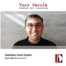 Sombra del recuerdo - CD Audio di Voro Garcia