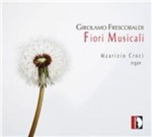 Fiori musicali - CD Audio di Girolamo Frescobaldi