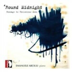 CD Round Midnight. Hommage to Thelonious Monk