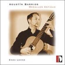 Medallon Antiguo - CD Audio di Agustin Barrios Mangoré