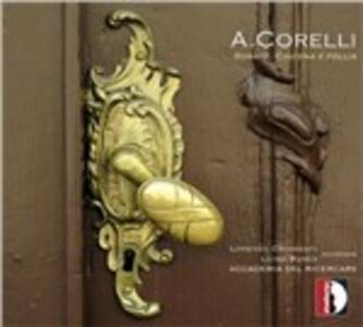 Sonate, Ciacona e Follia - CD Audio di Arcangelo Corelli