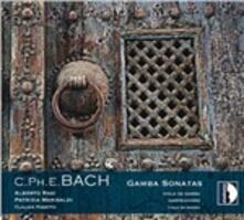 Sonate per viola da gamba - CD Audio di Carl Philipp Emanuel Bach,Alberto Rasi