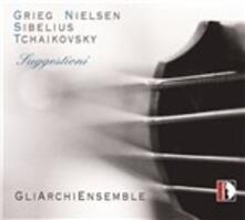 Suggestioni - CD Audio di Edvard Grieg,Jean Sibelius,Pyotr Ilyich Tchaikovsky,Carl August Nielsen