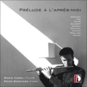 Prélude à l'après-midi d'un faune - CD Audio di Mario Caroli