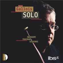 Pascal Gallois Solo - CD Audio di Olga Neuwirth