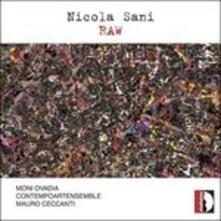 Raw - CD Audio di Nicola Sani,Moni Ovadia