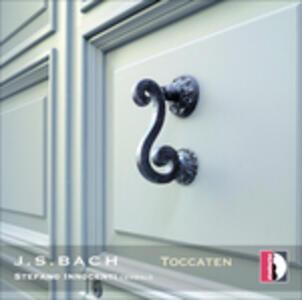 Toccate - CD Audio di Johann Sebastian Bach,Stefano Innocenti