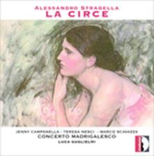 La Circe - CD Audio di Alessandro Stradella