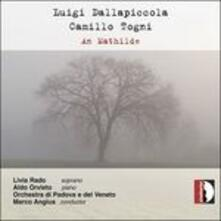 An Mathilde - CD Audio di Luigi Dallapiccola