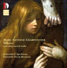 Miserere e altre opere sacre - CD Audio di Marc-Antoine Charpentier