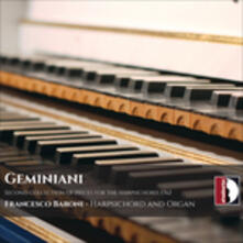 Second Collection of Pieces for the Harpsichord - CD Audio di Francesco Geminiani