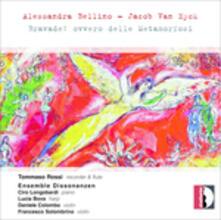 Bravade ovvero delle Metamorfosi - CD Audio di Alessandra Bellino