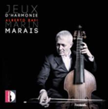 Jeux d'harmonie - CD Audio di Marin Marais