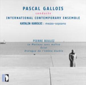 Pascal Gallois dirige - CD Audio di Pierre Boulez