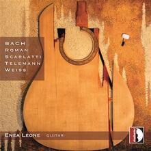 La Chitarra di Enea Leone. Musica Barocca per Chitarra - CD Audio di Georg Philipp Telemann,Enea Leone
