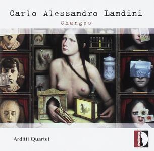 Changes - CD Audio di Carlo Alessandro Landini,Arditti Quartet