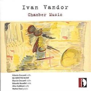 Chamber Music - CD Audio di Ivan Vandor