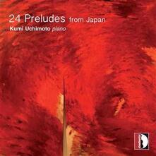 24 preludi dal Giappone - CD Audio di Sachiyo Tsurumi,Jummei Suzuki,Kumi Uchimoto
