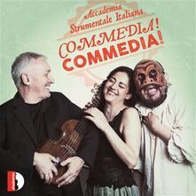 Commedia! Commedia! - CD Audio di Accademia Strumentale Italiana