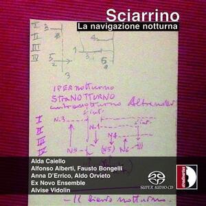 La Navigazione Notturna - SuperAudio CD ibrido di Salvatore Sciarrino
