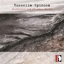 Musica orchestrale e da camera vol.1 - CD Audio di Rossella Spinosa,Alessandro Calcagnile
