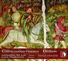 Vogelweide - CD Audio di Mario Castelnuovo-Tedesco,Leonardo De Lisi