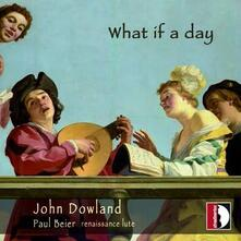What if a Day - CD Audio di John Dowland,Paul Beier,Janos Ferencsik