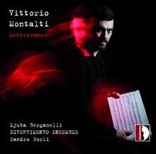 Sotterraneo - CD Audio di Sandro Gorli,Vittorio Montalti