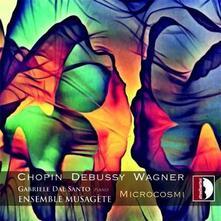 Microcosmi - CD Audio di Fryderyk Franciszek Chopin,Ensemble Musagète