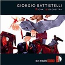 Prova d'orchestra - CD Audio di Giorgio Battistelli