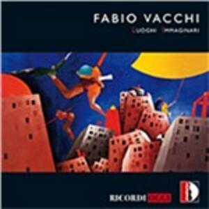 Luoghi immaginari - CD Audio di Fabio Vacchi