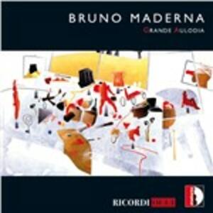 Grande Aulodia - CD Audio di Bruno Maderna,Severino Gazzelloni,Orchestra Sinfonica RAI di Roma,Lothar Faber