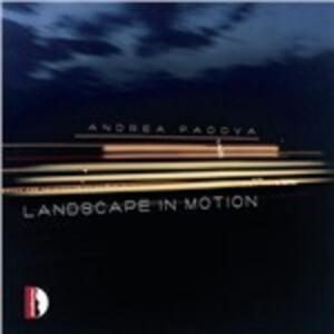 Landscape in motion - CD Audio di Andrea Padova
