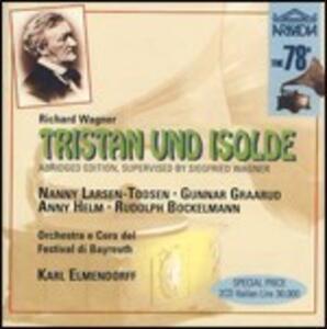 Tristano e Isotta (Tristan und Isolde) - CD Audio di Richard Wagner,Bayreuth Festival Orchestra,Karl Elmendorff
