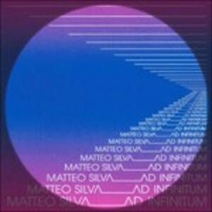 Ad Infinitum - CD Audio di Matteo Silva