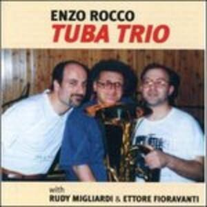 Tuba Trio - CD Audio di Enzo Rocco