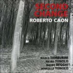 Second Change - CD Audio di Roberto Caon